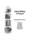 Using Writing to Teach by Payal Banerjee, Kara Bopp, John Draeger, Hilton Hallock, and Tobi Jacobi