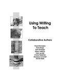 Using Writing to Teach by Payal Banerjee, Kara Bopp, John Draeger, Hilton Hallock, and Tobi Jacobi