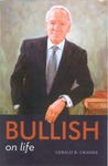 Bullish on Life by Gerald B. Cramer
